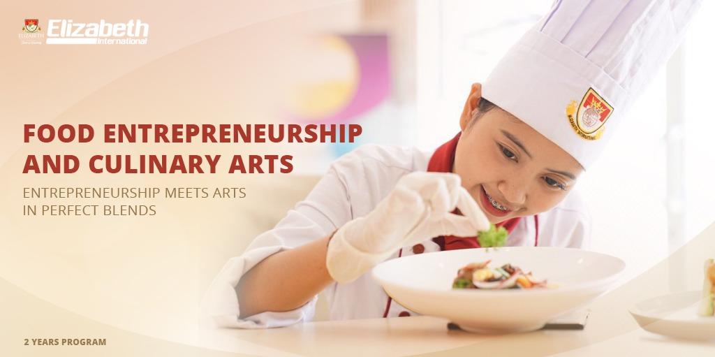 Food Entrepreneurship and Culinary Art elizabeth international