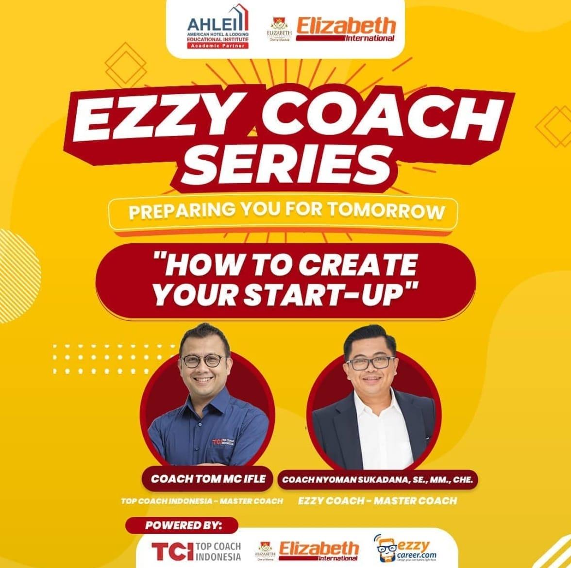 "Ezzy Coach Series bersama Coach Tom MC IFLE ""How to Create Your Start-Up """
