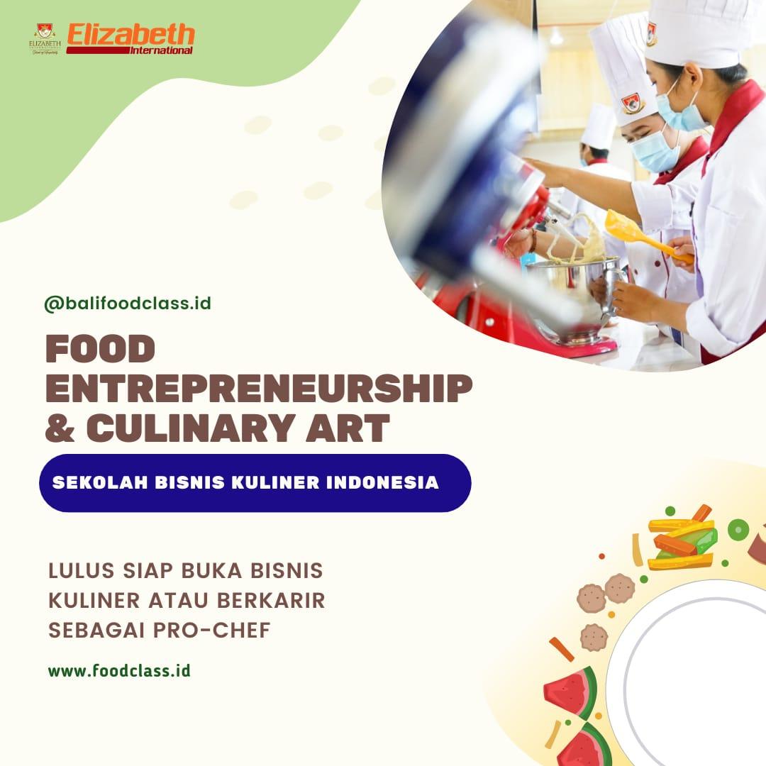 Food Entrepreneurship & Culinary Art